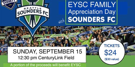 EYSC Family Appreciation Day (Sounders Game!) tickets