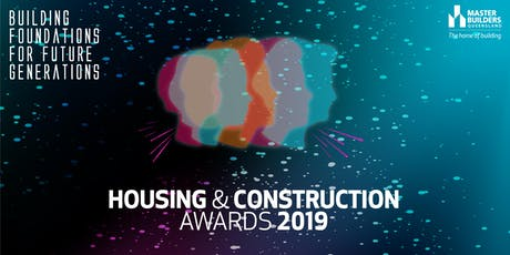 Mackay & Whitsunday Housing & Construction Awards 2019 tickets