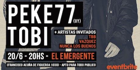 PEKE 77 y TOBI // por primera vez en BUENOS AIRES entradas