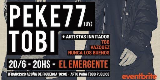 PEKE 77 y TOBI // por primera vez en BUENOS AIRES