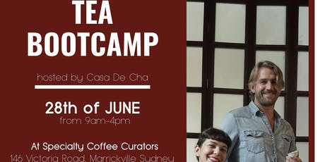 Casa De Cha - Tea Boot Camp tickets