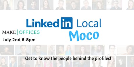 #LinkedInLocal MoCo July tickets