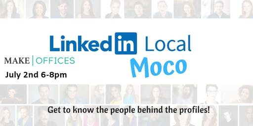 #LinkedInLocal MoCo July