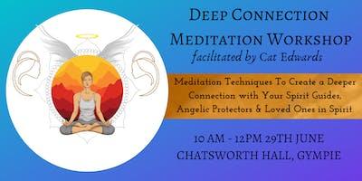 DEEP CONNECTION MEDITATION WORKSHOP