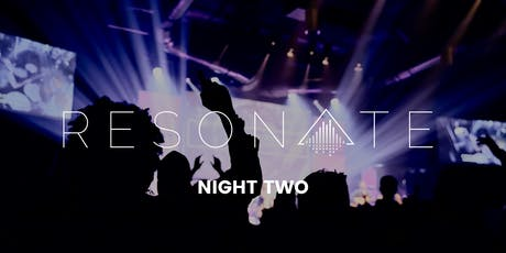 Resonate 5 Year Celebration | NIGHT TWO tickets