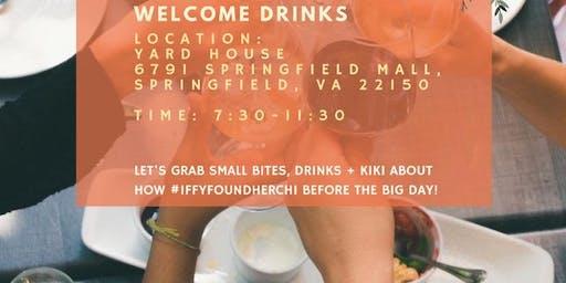 #IffyFoundHerChi Welcome Drinks