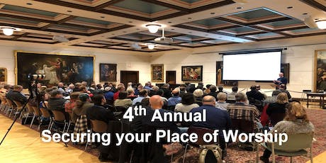 4th Annual Securing your Place of Worship - Church Security Training tickets