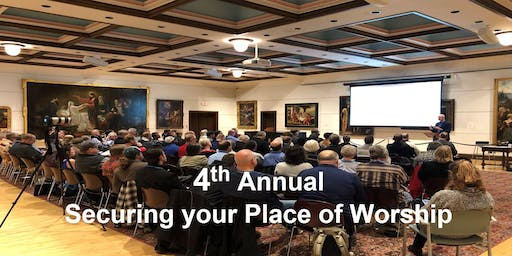 4th Annual Securing your Place of Worship - Church Security Training