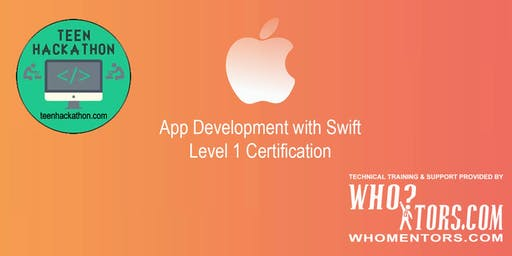 TeenHackathon.com: iOS App Development with Swift Certification Level 1