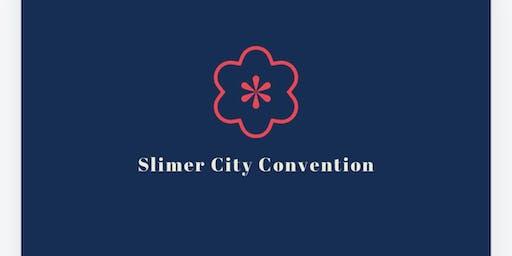 Slimer City Convention 2 SUMMER BASH!