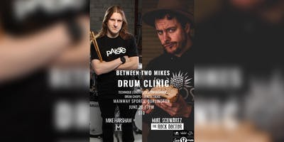 Between Two Mikes Drum Clinic