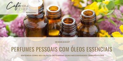 WORKSHOP: PERFUME PESSOAL TERAPÊUTICO