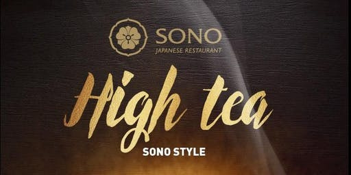 High Tea - Sono Style