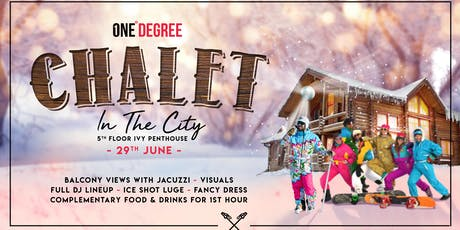 1°Degree - Chalet In The City tickets