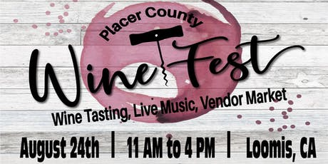 Placer County Wine Fest tickets