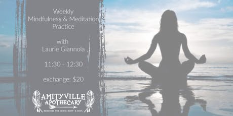 Weekly Mindfulness & Meditation Practice with Laurie Giannola tickets