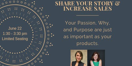 Share Your Story, Mission, & Purpose to Promote Business Growth tickets