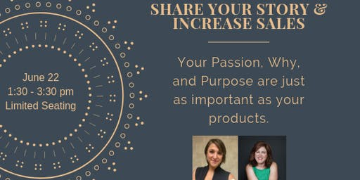 Share Your Story, Mission, & Purpose to Promote Business Growth