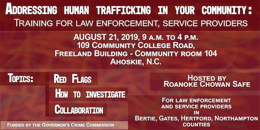 ADDRESSING HUMAN TRAFFICKING: LAW ENFORCEMENT AND SERVICE PROVIDERS