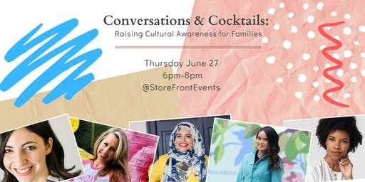 Conversations and Cocktails: Raising Cultural Awareness For Families