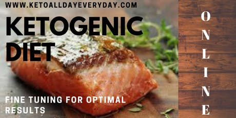 Ketogenic Diet - Fine tuning for optimal results tickets