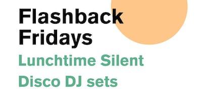 Silent DJ Flashback Friday with DJ Tessa