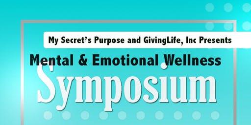 Mental and Emotional Wellness Symposium