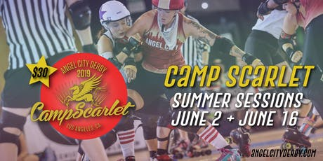 Camp Scarlet: 2019 Summer Sessions tickets
