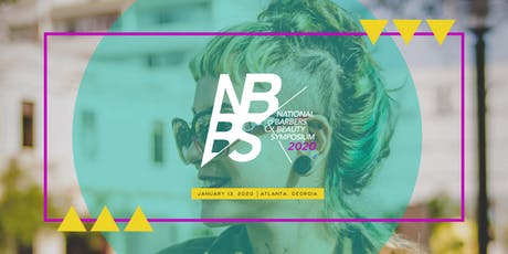 NATIONAL BARBERS & BEAUTY SYMPOSIUM(NBBS 2020) tickets