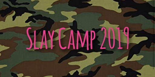 Slay Camp 2019 | Look & Learn