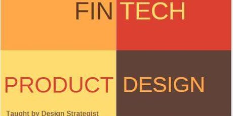 Fintech Product Design Workshop for teams taught by Industry Experts tickets