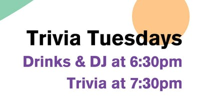 TRIVIA TUESDAYS, Every Tuesday in June!