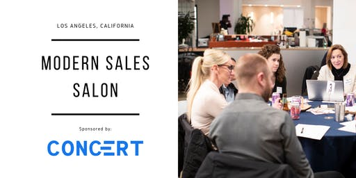 "Modern Sales Pro Salon - LA #4 - ""Disrupting Incentive Plans"""