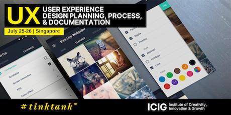 USER EXPERIENCE (UX): DESIGN, PLANNING, PROCESS & DOCUMENTATION MASTERCLASS (2 DAYS) tickets