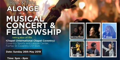 Celebrate Life with Bob & Teju Alonge in a Musical Concert & Fellowship