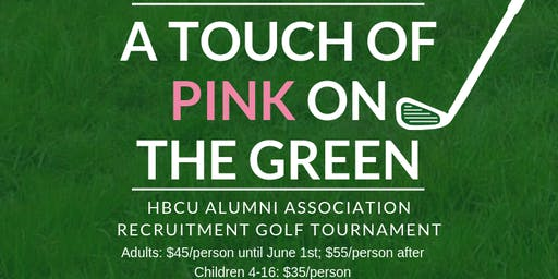 2019 HBCU 4 LIFE A TOUCH OF PINK ON THE GREEN