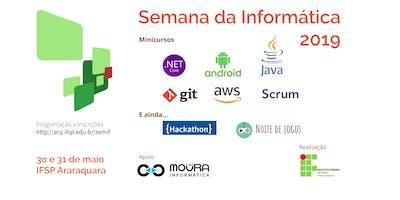 Semana da Informática 2019 do IFSP, Câmpus Araraquara - INSCRIÇÕES