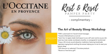 Free - Rest & Reset Pamper Party @ L'Occitane in Brea - by Zenfinite tickets