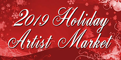 Holiday Artist Market - Free Admission - Dec 15 2019 tickets