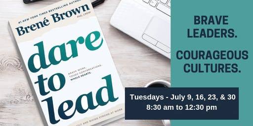 Dare to Lead™ - Tuesday mornings in July
