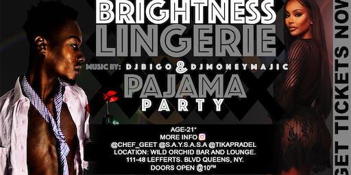 Brightness Lingerie & Pajama Party
