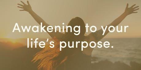 Awakening to Your Life's Purpose #2 tickets