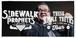 Sidewalk Prophets - These Simple Truths Tour - Goshen,...