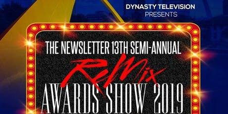 The Newsletter 13th semi-annual ReMix Awards Show in St Louis tickets