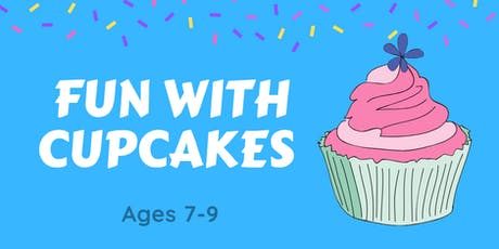 Fun with Cupcakes! Ages 7-9 tickets