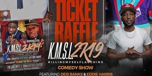 #ForThePeople: Summer Ticket Raffle (K.M.S.L. Comedy Show)