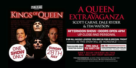Kings of Queen LIVE at Publican, Mornington! tickets