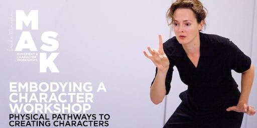 Embodying a Character - a Weekend Workshop for Actors