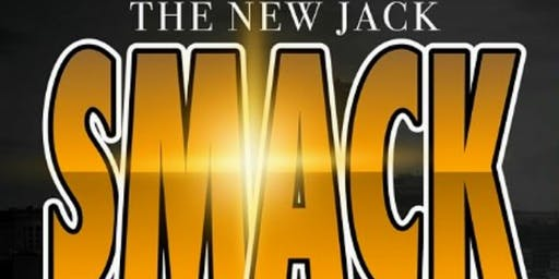 The New Jack Smack Comedy Showcase