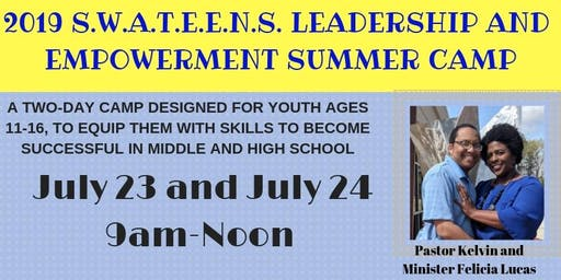 S.W.A.T.E.E.N.S. Leadership and Empowerment Summer Camp